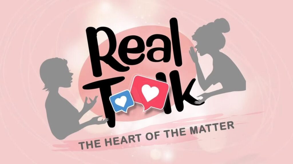 Real Talk; The Heart of the Matter